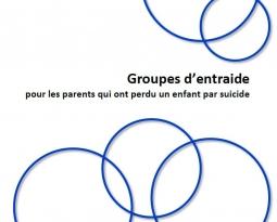 Groupes d'entraide pour les parents qui ont perdu un enfant par suicide