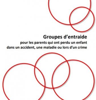 Groupes d'entraide pour les parents qui ont perdu un enfant dans un accident, une maladie ou lors d'un crime